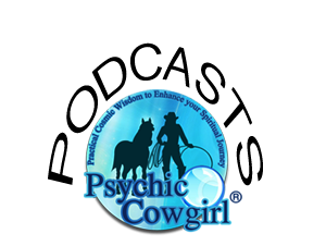Psychic Cowgirl Podcasts